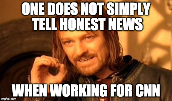 CNN has become the news and no longer is concerned about reporting it. | ONE DOES NOT SIMPLY TELL HONEST NEWS WHEN WORKING FOR CNN | image tagged in memes,one does not simply,cnn,fake news,iwanttobebacon,iwanttobebaconcom | made w/ Imgflip meme maker