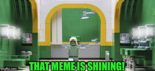 THAT MEME IS SHINING! | made w/ Imgflip meme maker