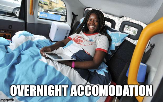 OVERNIGHT ACCOMODATION | made w/ Imgflip meme maker