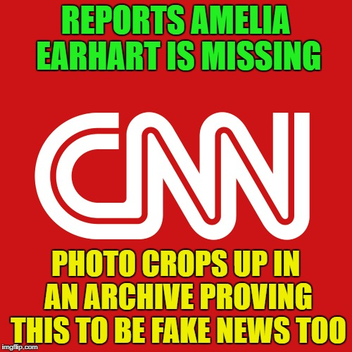 REPORTS AMELIA EARHART IS MISSING PHOTO CROPS UP IN AN ARCHIVE PROVING THIS TO BE FAKE NEWS TOO | made w/ Imgflip meme maker