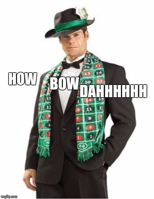 HOW BOW DAHHHHHH | made w/ Imgflip meme maker