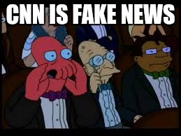 CNN IS FAKE NEWS | made w/ Imgflip meme maker