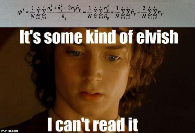 Statistical dependence = elvish | image tagged in lord of the rings | made w/ Imgflip meme maker