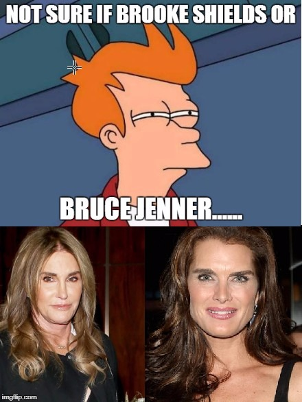 Bruce or Brooke OMG | image tagged in bruce jenner | made w/ Imgflip meme maker