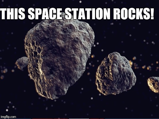 THIS SPACE STATION ROCKS! | made w/ Imgflip meme maker