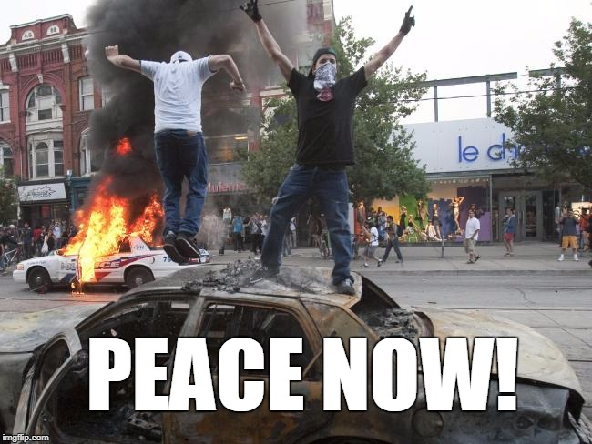 PEACE NOW! | made w/ Imgflip meme maker