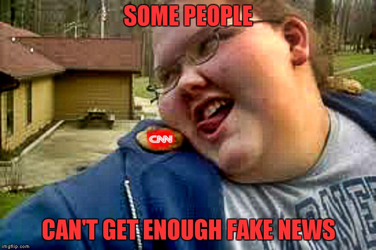 If you watch more than 4 hrs of news a day, you need a channel intervention! | SOME PEOPLE CAN'T GET ENOUGH FAKE NEWS | image tagged in cnn fake news,candy,diet,too much | made w/ Imgflip meme maker