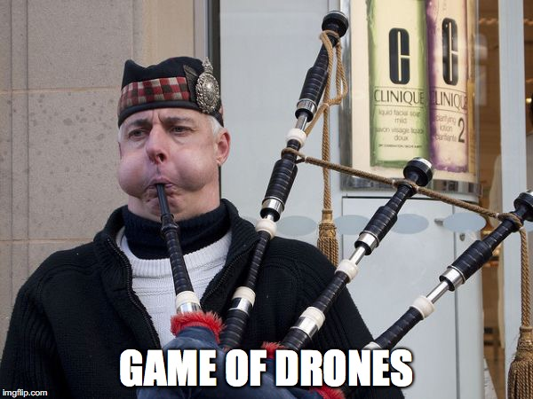 GAME OF DRONES | image tagged in game of drones | made w/ Imgflip meme maker