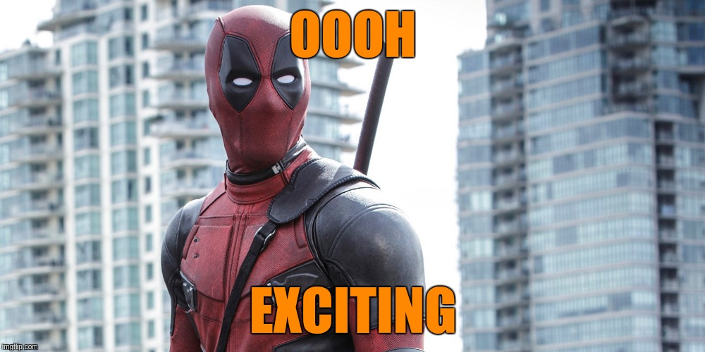 OOOH EXCITING | made w/ Imgflip meme maker
