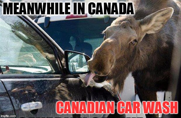 While you're making memes about CNN another canadian car was washed | MEANWHILE IN CANADA CANADIAN CAR WASH | image tagged in canadian car wash,funny,memes,gifs,cnn,meanwhile in canada | made w/ Imgflip meme maker