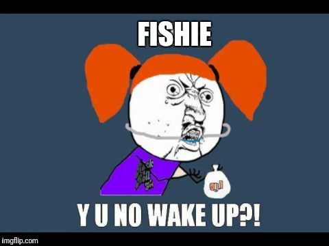 FISHIE | made w/ Imgflip meme maker