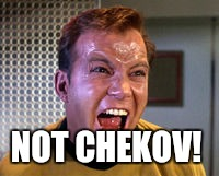 NOT CHEKOV! | made w/ Imgflip meme maker