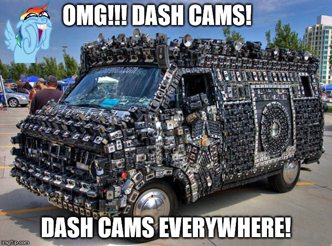 I guess this might get him out of some trouble with the law | OMG!!! DASH CAMS! DASH CAMS EVERYWHERE! | image tagged in rainbow dash,dash cam,cuz cars,strange cars,memes | made w/ Imgflip meme maker