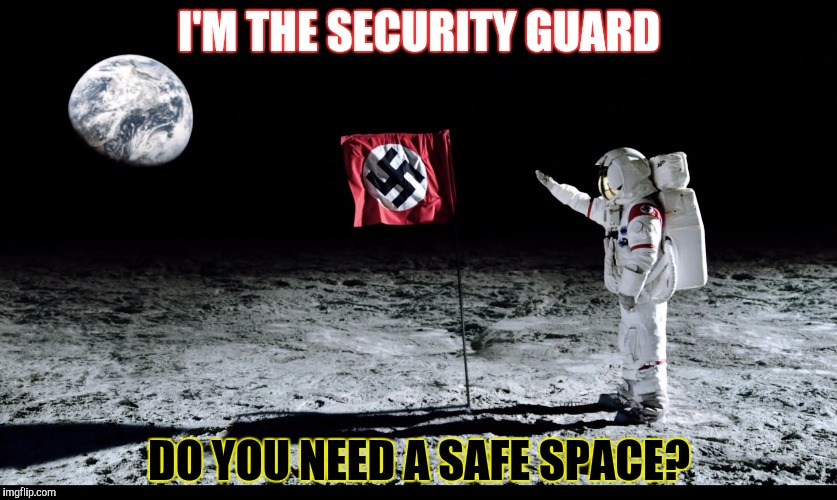 I'M THE SECURITY GUARD DO YOU NEED A SAFE SPACE? | made w/ Imgflip meme maker