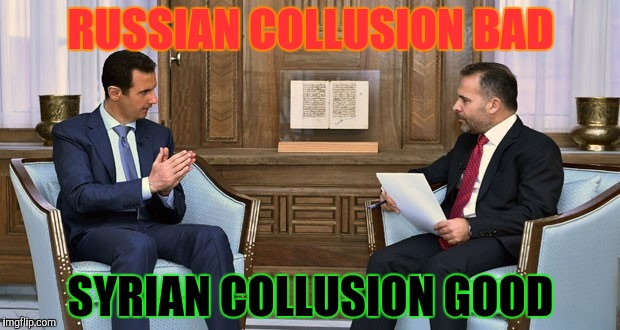 RUSSIAN COLLUSION BAD SYRIAN COLLUSION GOOD | made w/ Imgflip meme maker