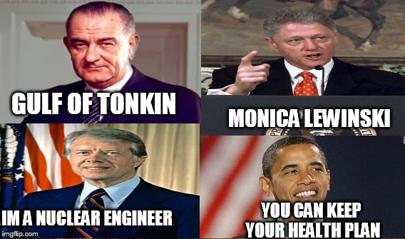 GULF OF TONKIN MONICA LEWINSKI YOU CAN KEEP YOUR HEALTH PLAN IM A NUCLEAR ENGINEER | made w/ Imgflip meme maker