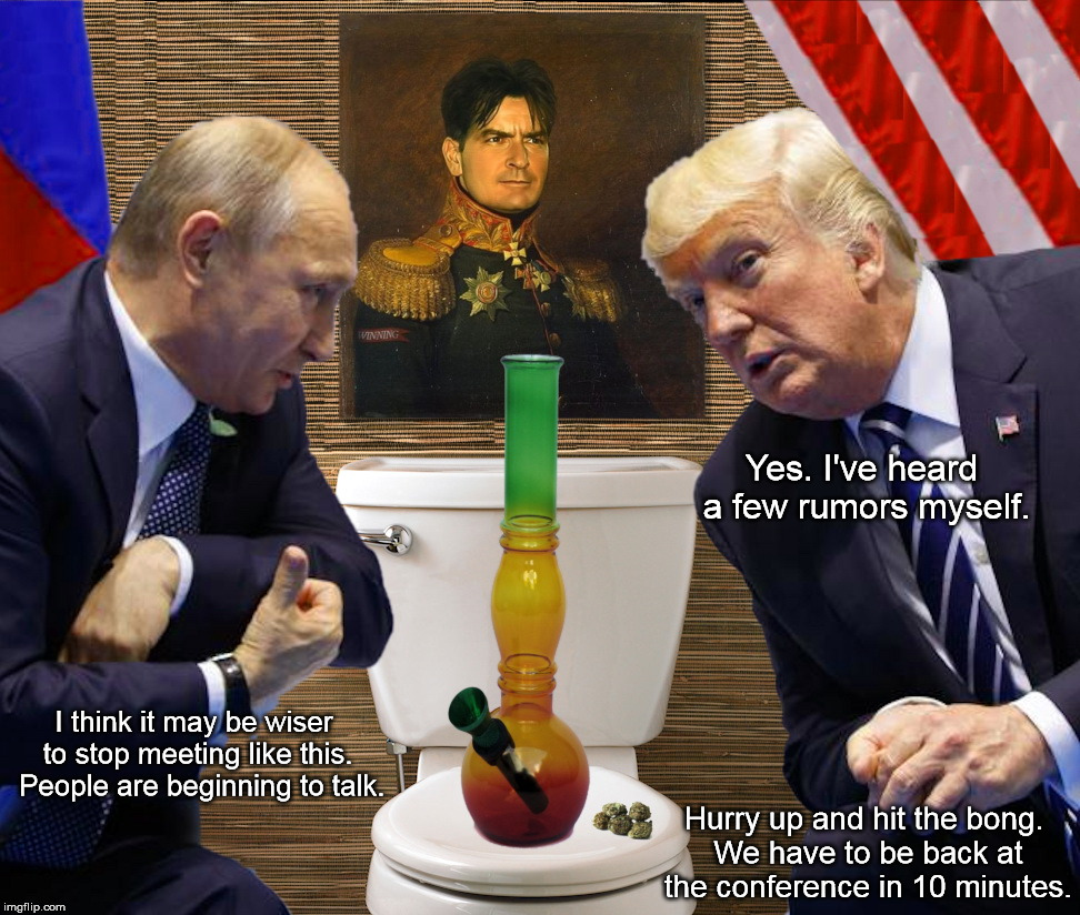Another Famous Moment in History | I think it may be wiser to stop meeting like this.  People are beginning to talk. Yes. I've heard a few rumors myself. Hurry up and hit the  | image tagged in putin,donald trump | made w/ Imgflip meme maker