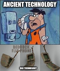 ANCIENT TECHNOLOGY OLD TECHNOLOGY | made w/ Imgflip meme maker
