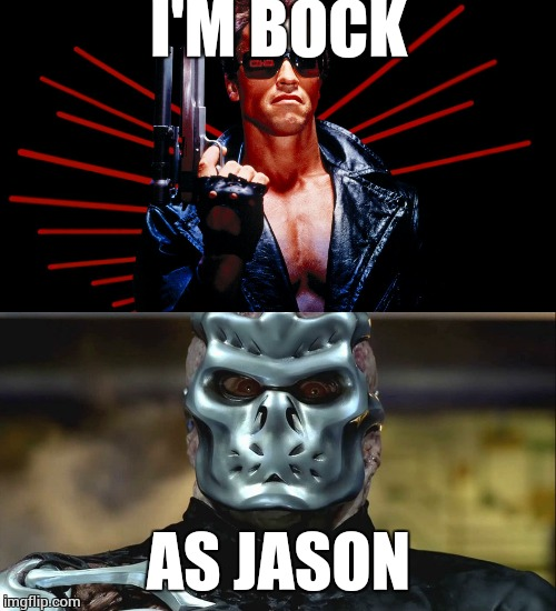 I'M BOCK AS JASON | made w/ Imgflip meme maker