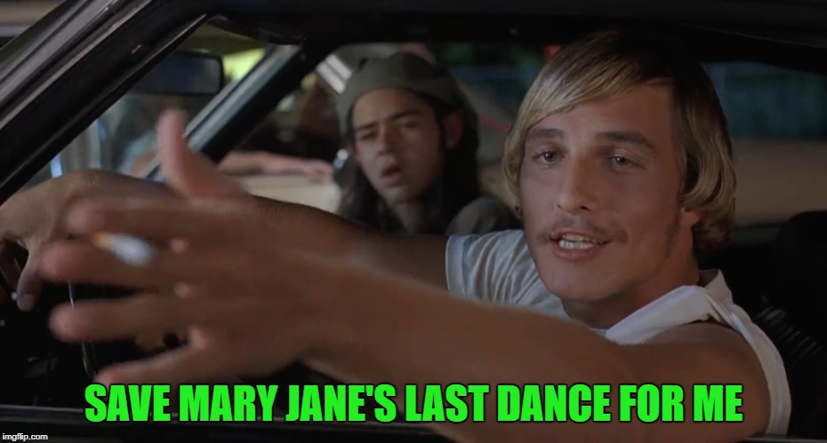 SAVE MARY JANE'S LAST DANCE FOR ME | made w/ Imgflip meme maker
