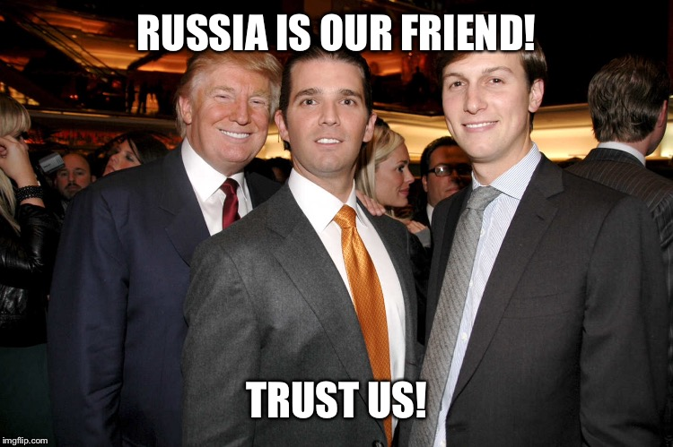 RUSSIA IS OUR FRIEND! TRUST US! | made w/ Imgflip meme maker