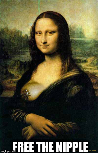 FREE THE NIPPLE | image tagged in mona free the nipple | made w/ Imgflip meme maker