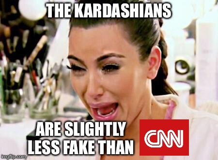 Does it get any more fake? | THE KARDASHIANS ARE SLIGHTLY LESS FAKE THAN | image tagged in kim kardashian,cnn,fake news | made w/ Imgflip meme maker