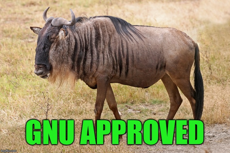 GNU APPROVED | made w/ Imgflip meme maker