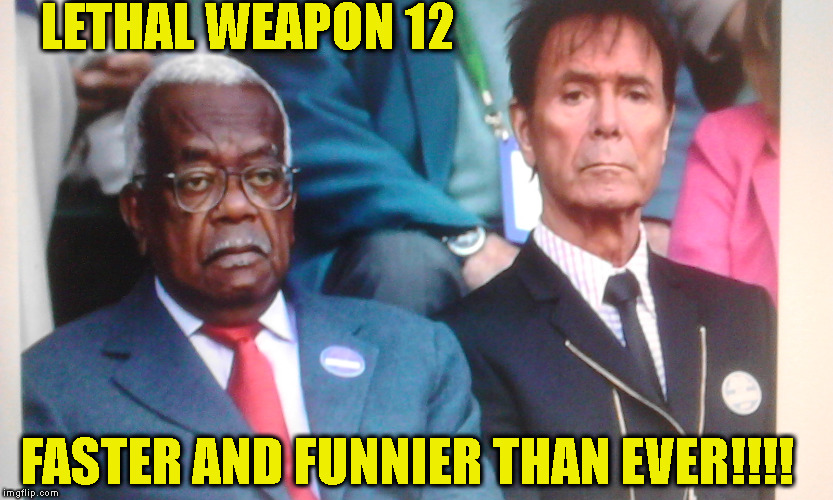 move over danny and mel | LETHAL WEAPON 12 FASTER AND FUNNIER THAN EVER!!!! | image tagged in funny memes | made w/ Imgflip meme maker