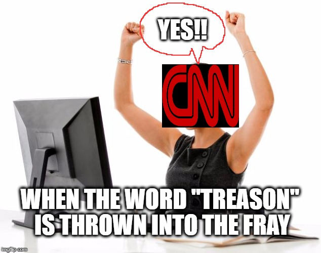 "They're gonna be disappointed,  though | YES!! WHEN THE WORD ""TREASON"" IS THROWN INTO THE FRAY 