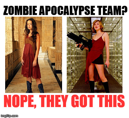 My Zombie Apocalypse Team | ZOMBIE APOCALYPSE TEAM? NOPE, THEY GOT THIS | image tagged in my zombie apocalypse team | made w/ Imgflip meme maker