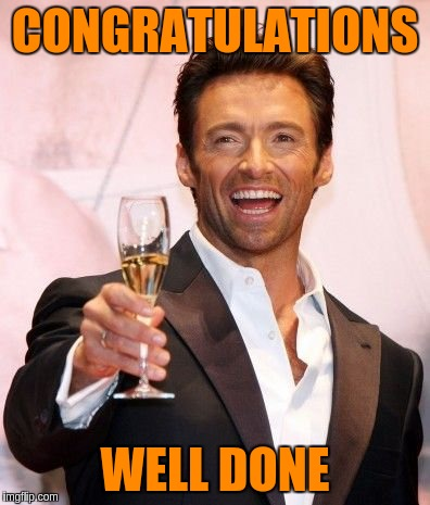 CONGRATULATIONS WELL DONE | made w/ Imgflip meme maker
