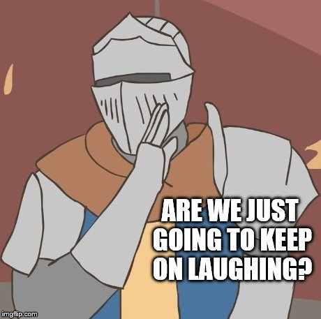 ARE WE JUST GOING TO KEEP ON LAUGHING? | made w/ Imgflip meme maker