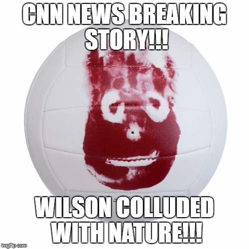 CNN NEWS BREAKING STORY!!! WILSON COLLUDED WITH NATURE!!! | image tagged in cnninfowarscom | made w/ Imgflip meme maker