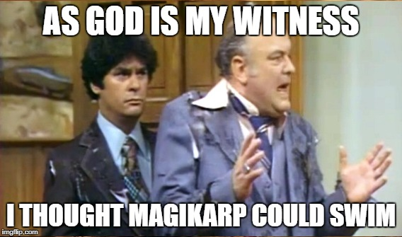 AS GOD IS MY WITNESS I THOUGHT MAGIKARP COULD SWIM | image tagged in wkrp,pokemon,magikarp | made w/ Imgflip meme maker