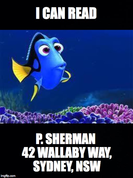 I CAN READ P. SHERMAN 42 WALLABY WAY, SYDNEY, NSW | made w/ Imgflip meme maker