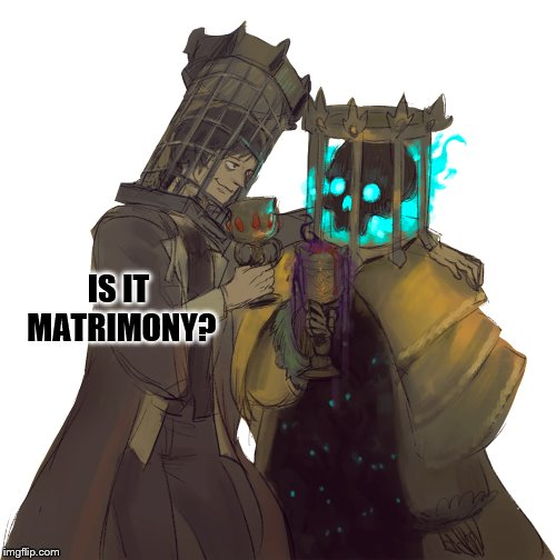 IS IT MATRIMONY? | made w/ Imgflip meme maker