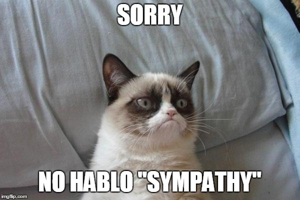 "SORRY NO HABLO ""SYMPATHY"" 