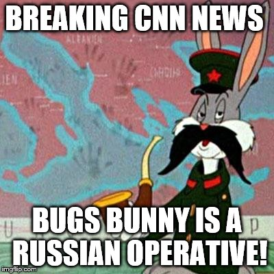 BREAKING CNN NEWS BUGS BUNNY IS A RUSSIAN OPERATIVE! | image tagged in russian bugs bunny | made w/ Imgflip meme maker