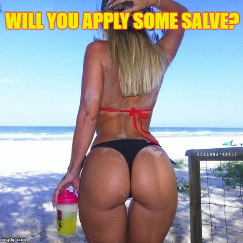 WILL YOU APPLY SOME SALVE? | made w/ Imgflip meme maker