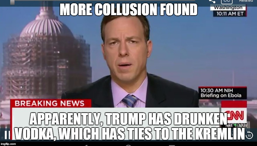 cnn breaking news template | MORE COLLUSION FOUND APPARENTLY, TRUMP HAS DRUNKEN VODKA, WHICH HAS TIES TO THE KREMLIN | image tagged in cnn breaking news template | made w/ Imgflip meme maker