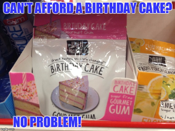 "I've Always Wondered What Makes Gum ""Gourmet."" 