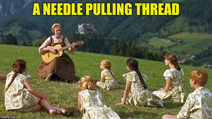 A NEEDLE PULLING THREAD | made w/ Imgflip meme maker