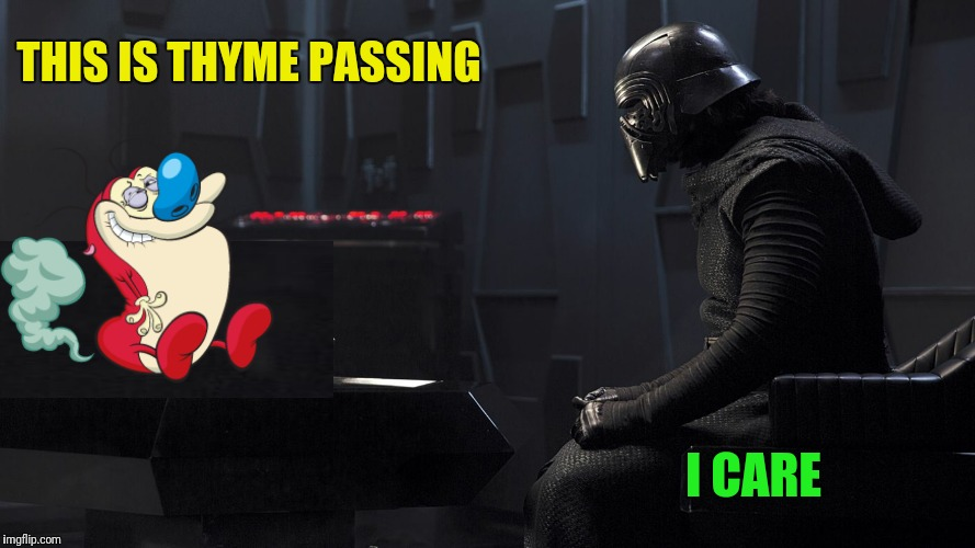 THIS IS THYME PASSING I CARE | made w/ Imgflip meme maker