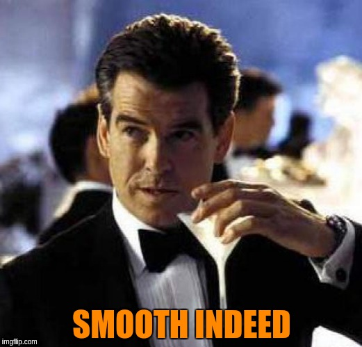 SMOOTH INDEED | made w/ Imgflip meme maker