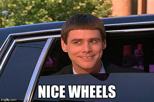 NICE WHEELS | made w/ Imgflip meme maker