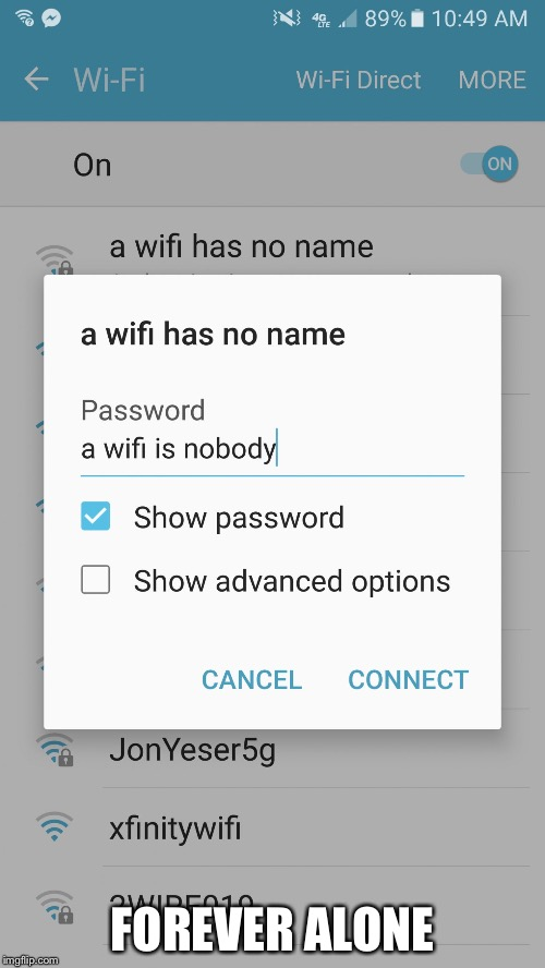 FOREVER ALONE | image tagged in wifi | made w/ Imgflip meme maker