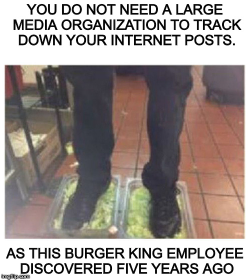 Like CNN is the only one with Han's information: you are not anonymous on the internet | YOU DO NOT NEED A LARGE MEDIA ORGANIZATION TO TRACK DOWN YOUR INTERNET POSTS. AS THIS BURGER KING EMPLOYEE DISCOVERED FIVE YEARS AGO | image tagged in cnn,hanassholesolo,internet anonymity | made w/ Imgflip meme maker