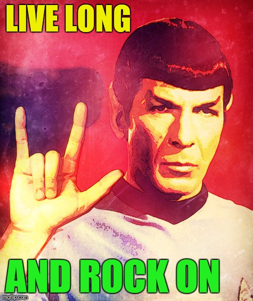 LIVE LONG AND ROCK ON | made w/ Imgflip meme maker