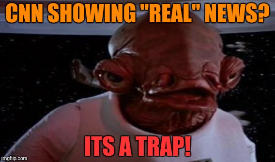 "And so and so... | CNN SHOWING ""REAL"" NEWS? ITS A TRAP! 